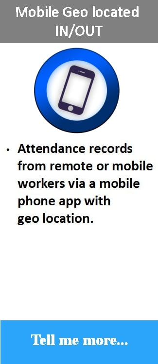 Mobile attendance mobile phone app for IN OUT with Geo location